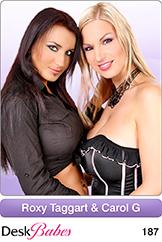 Roxy Taggart & Carol G/Duo