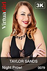VirtuaGirl HD - Taylor Sands - Night Prowl