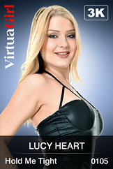 VirtuaGirl HD - Lucy Heart - Hold Me Tight