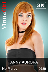 VirtuaGirl HD - Anny Aurora - No Mercy