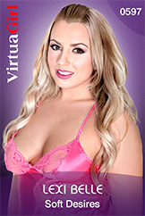 VirtuaGirl HD - Lexi Belle - Soft Desires