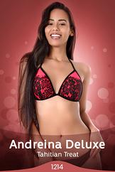 Andreina Deluxe/Tahitian Treat